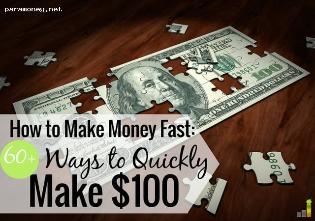 How to make quick money in one day 100 easy